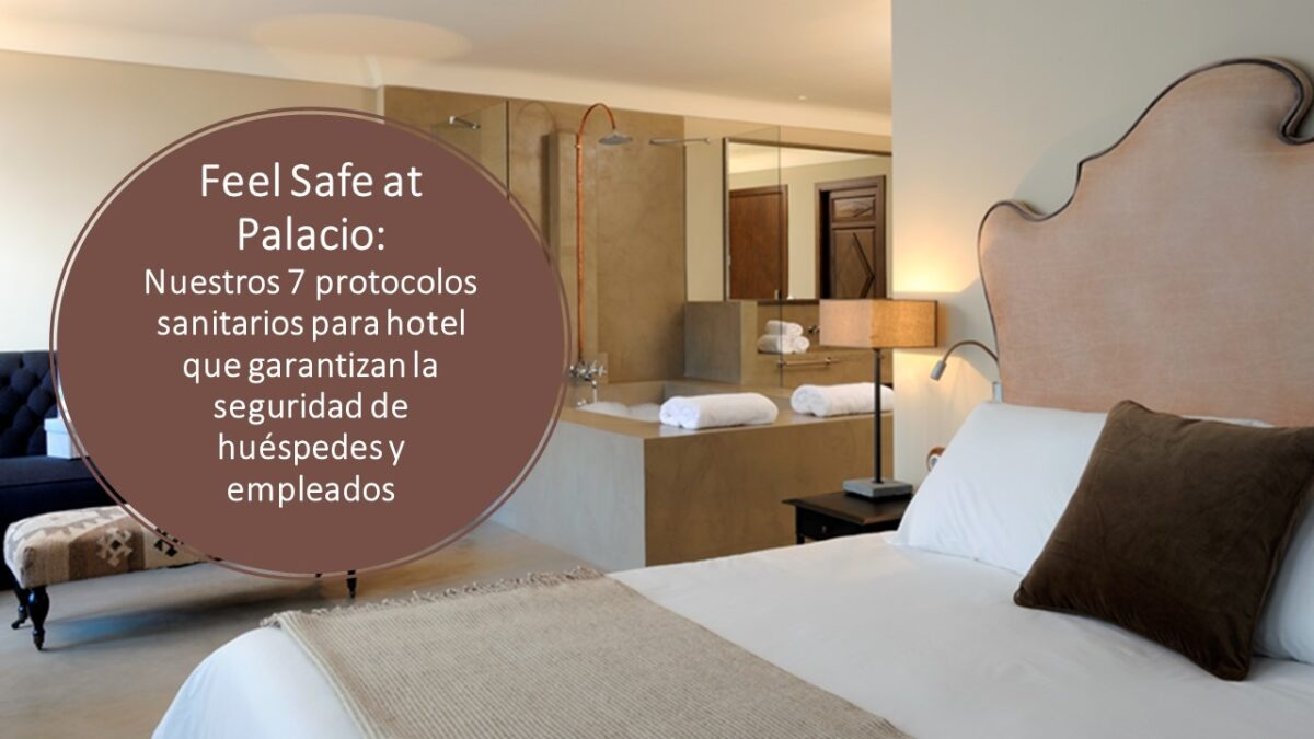Feel Safe at PALACIO – Medidas globales para tu seguridad